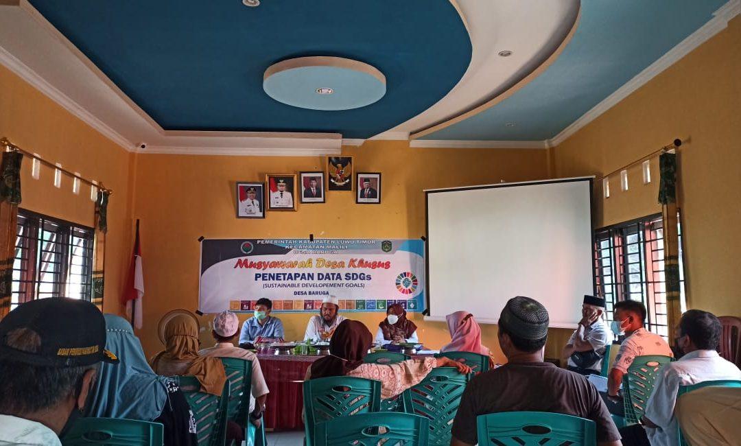 MUSYAWARAH DESA KHUSUS PENETAPAN PENDATAAN SDGs DESA BARUGA TAHUN 2021